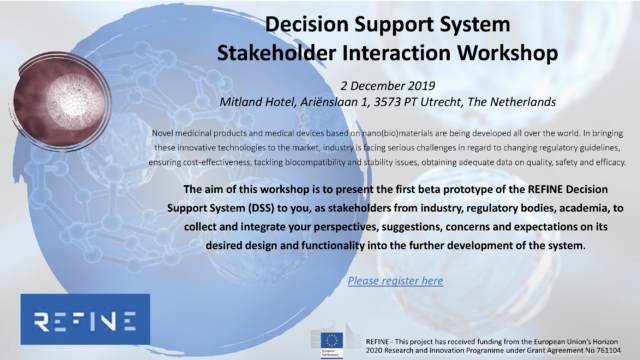 December 2nd 2019 REFINE Decision Support System Stakeholder Interaction Workshop, Utrecht The Netherlands