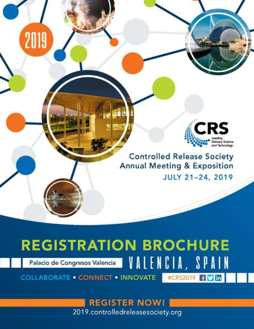 July 21st-24th 2019 Controlled Release Society Annual Meeting & Exposition, Valencia Spain