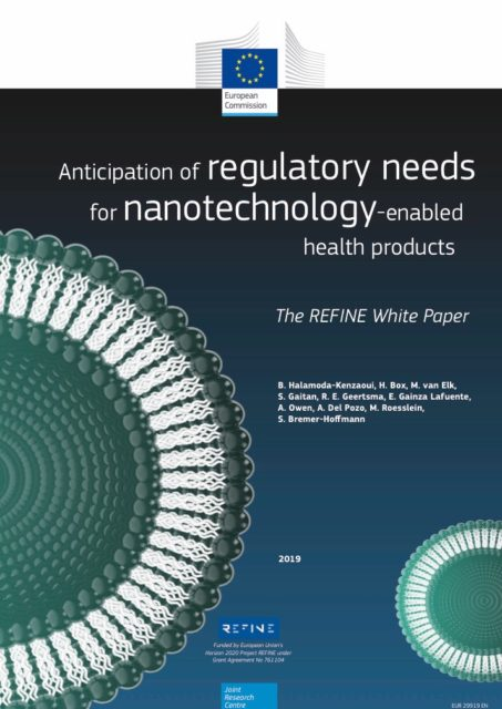 The REFINE Project White Paper Anticipation of Regulatory needs for nanotechnology-enabled health products