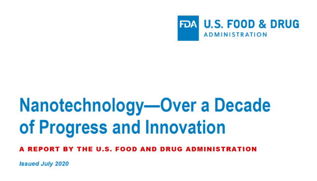 The U.S. FDA has released the Nanotechnology Task Force Report.